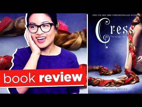 Cress by Marissa Meyer   Book Review