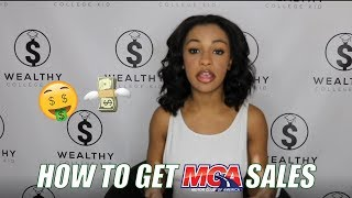 How to get MCA SALES FOR FREE!