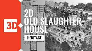 Old Slaughterhouse in Poznań – 2D documentation