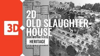 Old Slaughterhouse in Poznań – 2D documentation