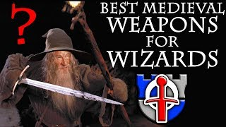 What medieval weapons would wizards really use? FANTASY RE-ARMED