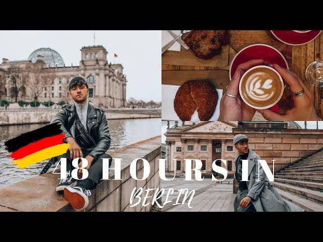 48 HOURS IN BERLIN | WHAT DO TO IN BERLIN - TRAVEL VLOG