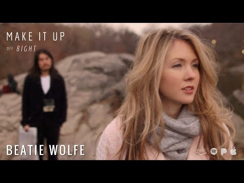 Beatie Wolfe - Make it Up (Official Video)