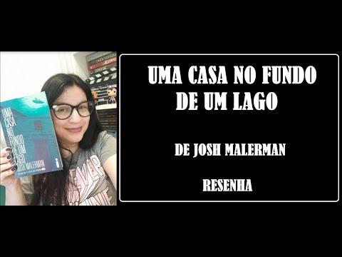 UMA CASA NO FUNDO DE UM  LAGO I RESENHA