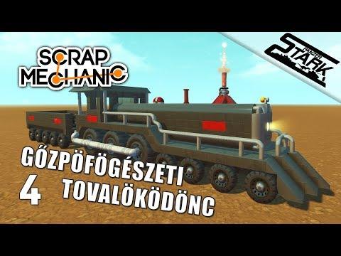 Scrap Mechanic - 4.Rész (Gőzmozdony építés) - Stark