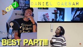 Daniel Caesar   Best Part | A Colors Show [REACTION]