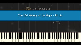 The 26th Melody of the Night - Shi Jin (Piano Tutorial)