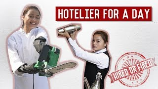Hired or Fired: Hotelier For A Day