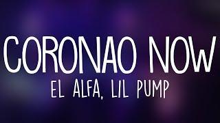 El Alfa x Lil Pump - Coronao Now (Letra / Lyrics)