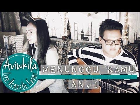 ANJI - MENUNGGU KAMU (OST JELITA SEJUBA) (Aviwkila Cover)