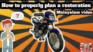 How to properly plan a restoration (Malayalam Video)