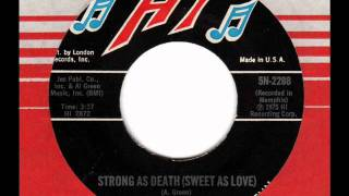 AL GREEN  Strong as death (Sweet as love)