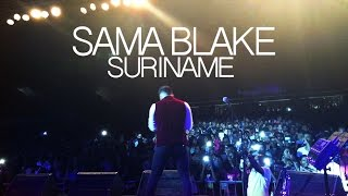 SAMA BLAKE LIVE IN SURINAME A.NESTY HALL (MARCH 12TH 2016)