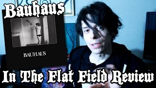 Bauhaus Review - Bela Lugosi's Dead and In The Flat Field - GothCast