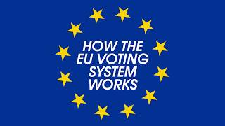 How the EU voting system works