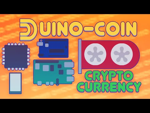 Duino-Coin - a coin that can be mined with (almost) everything