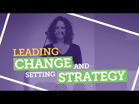 Day 4 - Leading change and setting strategy
