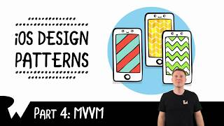 MVVM Design Pattern - IOS Design Patterns - Raywenderlich.com