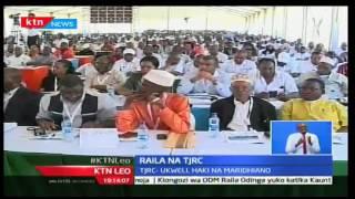 KTN Leo: Kinara wa CORD Raila asisitiza umuhimu ya Wakenya kutekeleza ripoti ya TJRC, 6/10/16