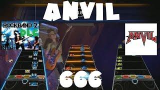 Anvil - 666 - Rock Band 2 DLC Expert Full Band (September 15th, 2009)