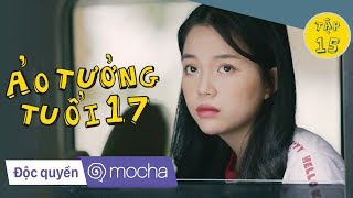 phim-hoc-duong-ao-tuong-tuoi-17-tap-15-khong-truot-phat-nao-z-team-kem-xoi-tv