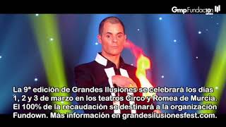 VIDEONOTICIA- Murcia acoge la presentación de la 9ª edición de Grandes Ilusiones