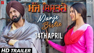 Manje Bistre (Trailer)  Gippy Grewal, Sonam Bajwa