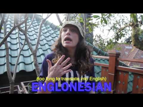 How To Speak Englonesian (The Indonesian-English Hybrid Language)