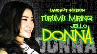 Download lagu Donna Jello Turumu Miring Jandhut Version Mp3