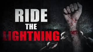 """Ride the Lightning"" | Creepypasta Storytime"