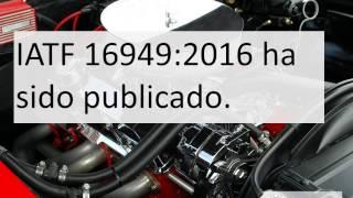 ISO/TS 16949 cambia a IATF 16949