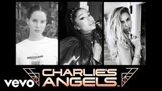 Ariana Grande, Miley Cyrus - Don't Call Me Angel (feat. Lana Del Rey) [From Charlie's Angels]