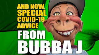 And Now, Special COVID-19 Advice From Bubba J | JEFF DUNHAM