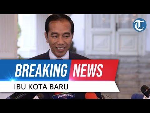 BREAKING NEWS: Presiden Jokowi Tetapkan Kalimantan Timur sebagai Ibu Kota Baru