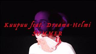 "Kuupuu – ""Summer"" (feat. Draama-Helmi)"