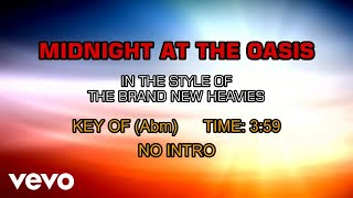 The Brand New Heavies - Midnight At The Oasis (Karaoke)