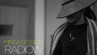 Dow Raiz   Radiow   Misisa Session   14