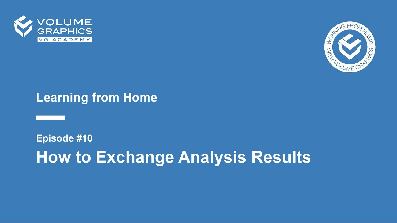 Learning from Home - Episode 10: How to exchange analysis results