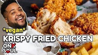 CRISPIEST VEGAN FRIED CHICKEN RECIPE | Feeding The Soul Episode 11