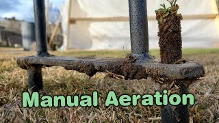 How To Manually Core Aerate A Lawn