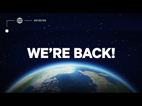 We're Back! (What Happened?)