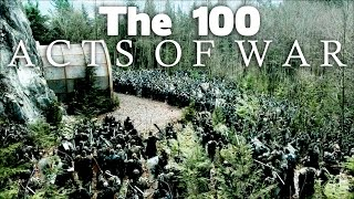 The 100- Acts Of War