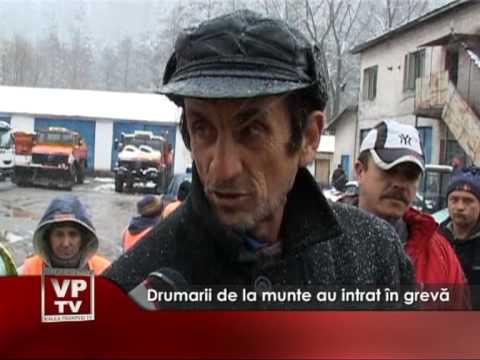 Drumarii de la munte au intrat în grevă