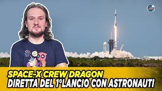 SpaceX - LIVE del 1°Lancio con Astronauti della Crew Dragon [LIVE e COMMENTO]