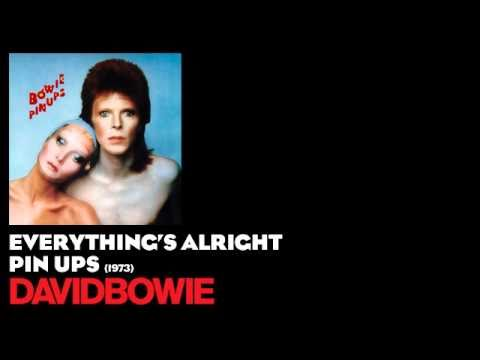 Everything's Alright (1973) (Song) by David Bowie