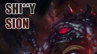 League of Legends : Shitty Sion