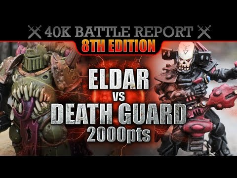 Death Guard vs Eldar Warhammer 40000 Battle Report 2000pts S7:E41 SENSE OF DOOM!