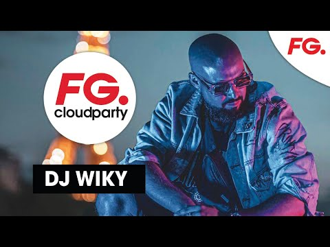DJ WIKY   FG CLOUD PARTY   LIVE DJ MIX   RADIO FG