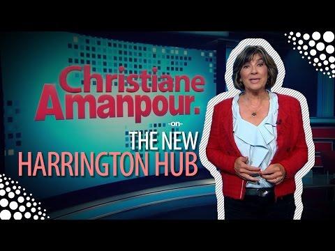 Christiane Amanpour on the New Harrington Hub!