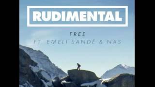 Rudimental   Free (remix) Ft. Emeli Sande And Nas